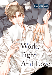 Work, Fight and Love